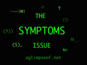 THE SYMPTOMS ISSUE