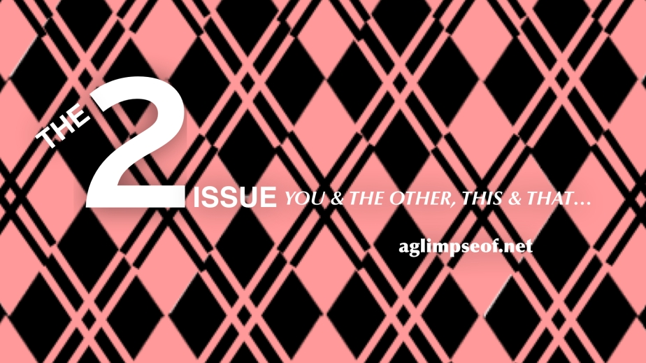 The 2 issue | intro