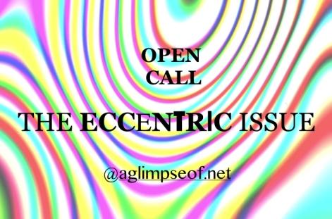 OPEN CALL ECCENTRIC